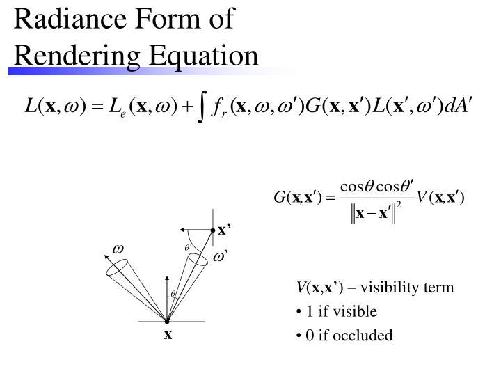 Radiance Form of Rendering Equation