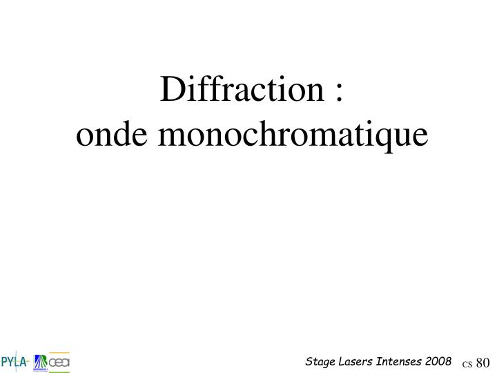 Diffraction :