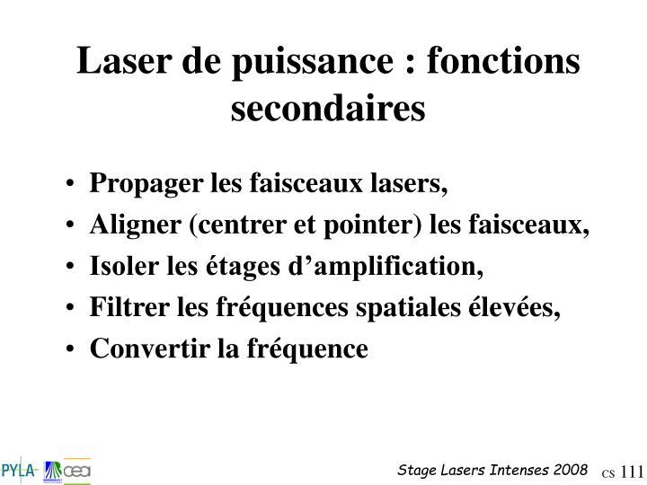 Laser de puissance : fonctions secondaires