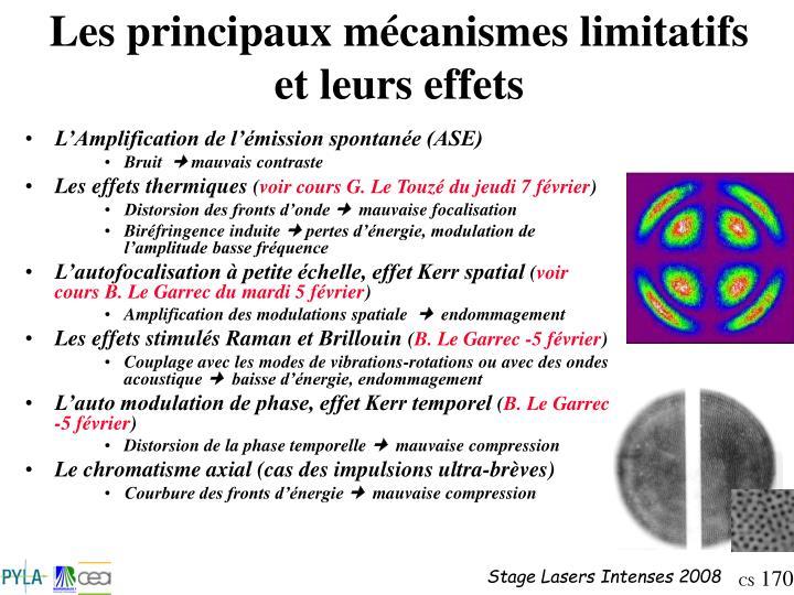Les principaux mécanismes limitatifs et leurs effets