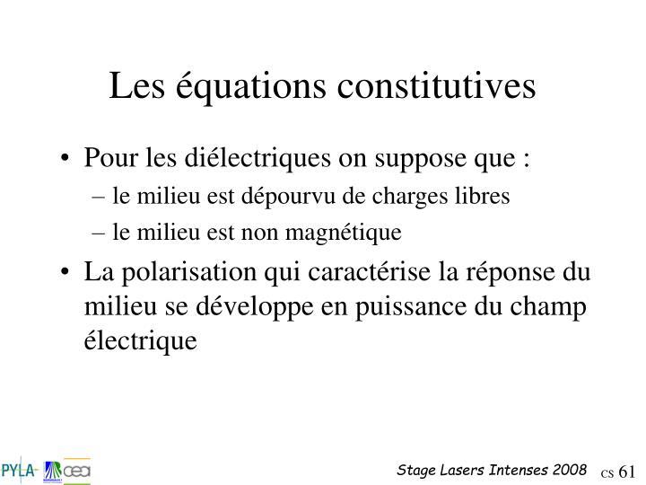 Les équations constitutives