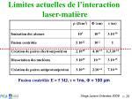 limites actuelles de l interaction laser mati re