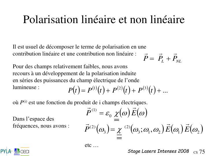 Polarisation linéaire et non linéaire