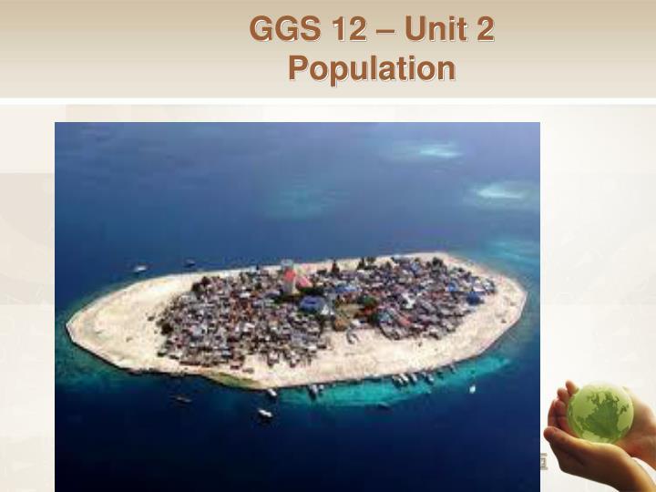 GGS 12 – Unit 2