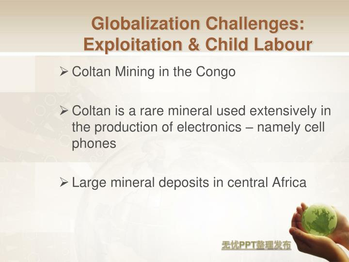 Globalization Challenges: Exploitation & Child Labour