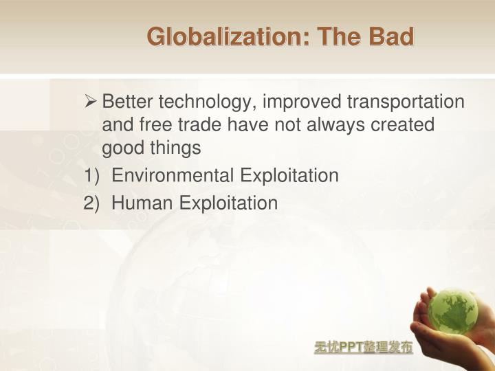 Globalization: The Bad