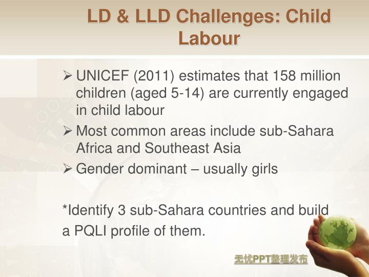 LD & LLD Challenges: Child Labour