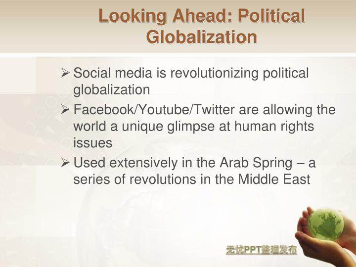 Looking Ahead: Political Globalization