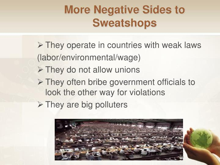 More Negative Sides to Sweatshops