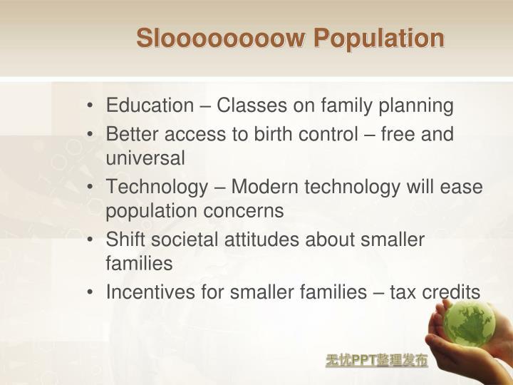 Sloooooooow Population