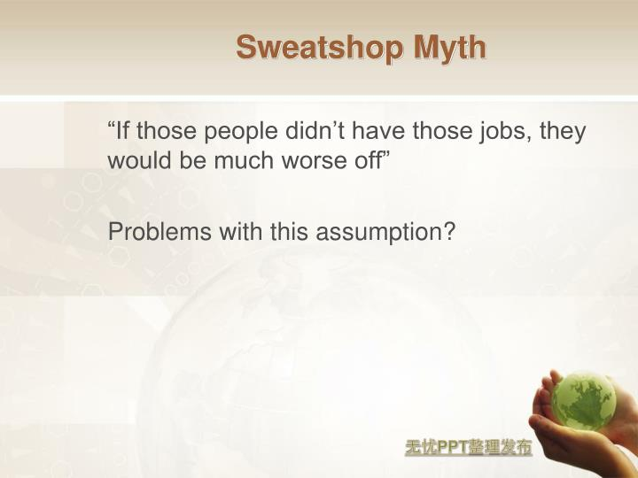 Sweatshop Myth