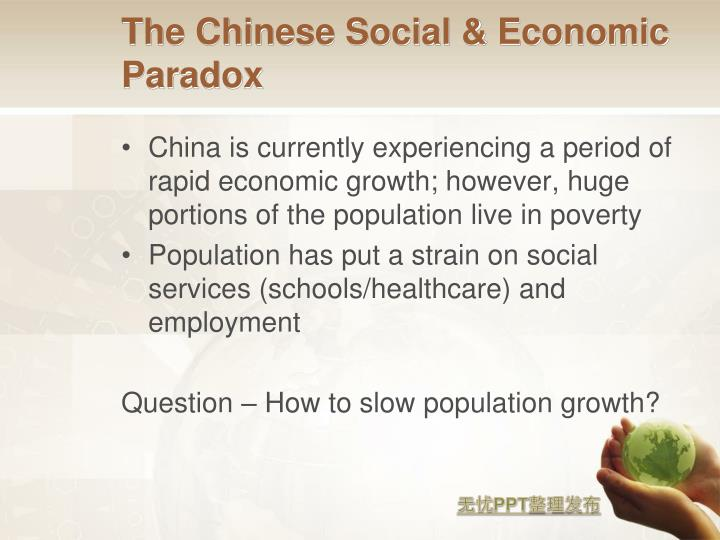 The Chinese Social & Economic Paradox