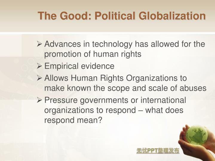 The Good: Political Globalization