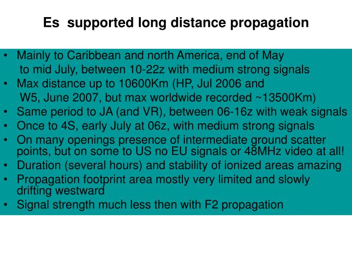 Es  supported long distance propagation