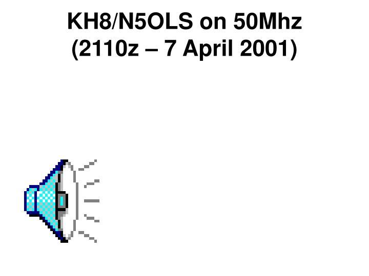 KH8/N5OLS on 50Mhz