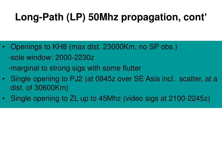 Long-Path (LP) 50Mhz propagation, cont'