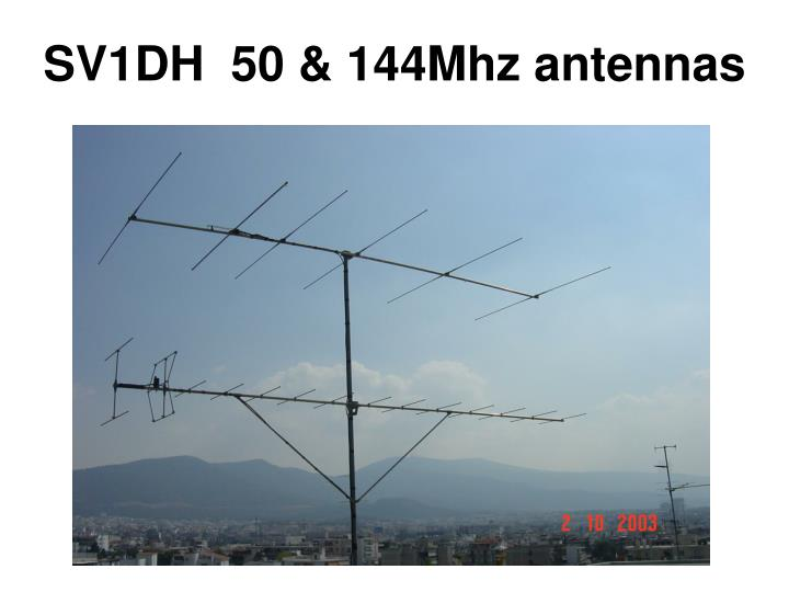 SV1DH  50 & 144Mhz antennas