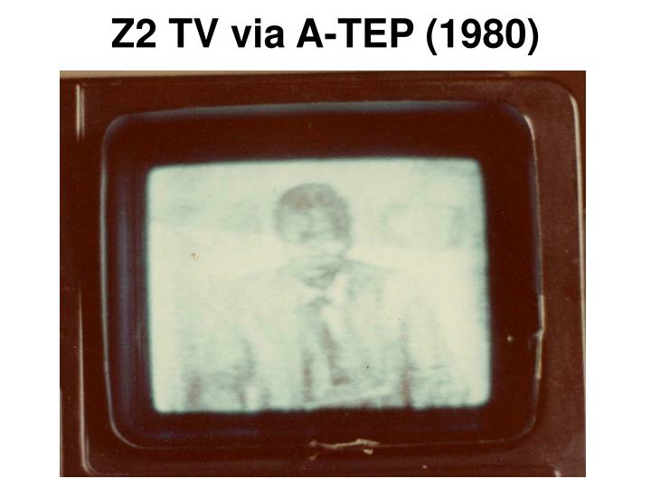Z2 TV via A-TEP (1980)