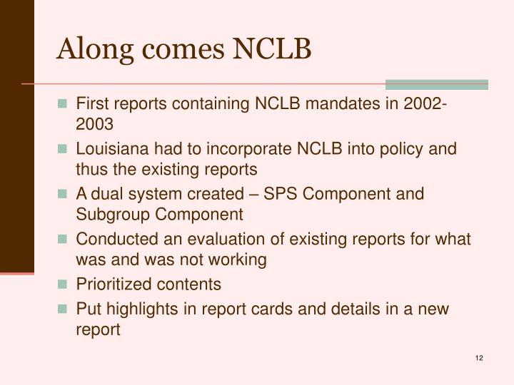 Along comes NCLB