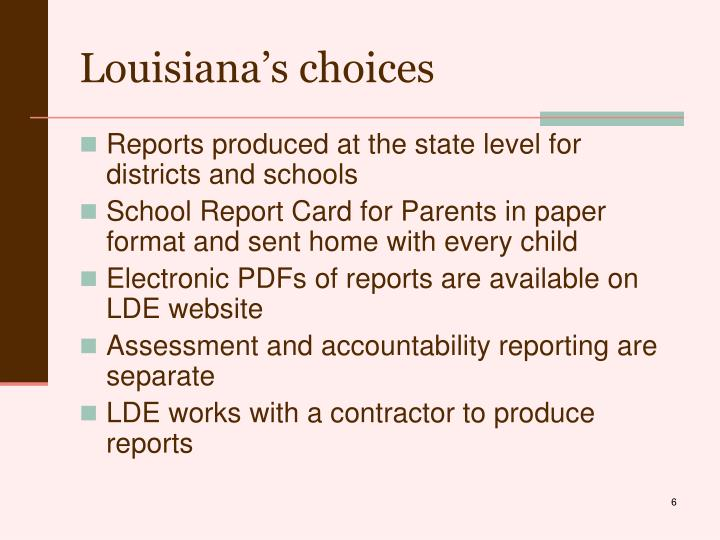Louisiana's choices