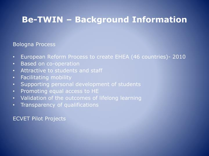 Be-TWIN – Background Information