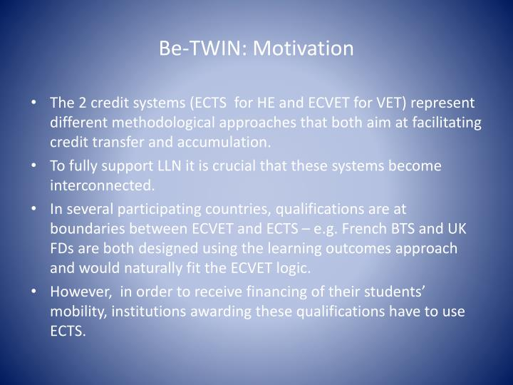 Be-TWIN: Motivation