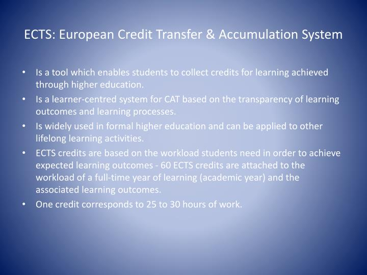 ECTS: European Credit Transfer & Accumulation System