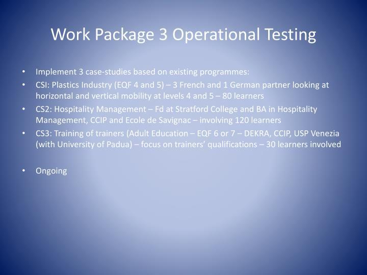 Work Package 3 Operational Testing
