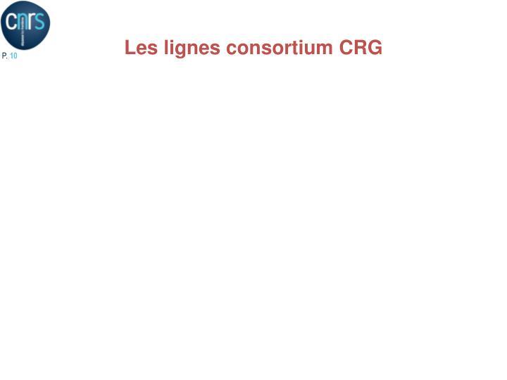 Les lignes consortium CRG
