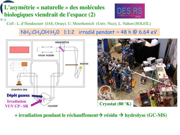L'asymétrie «naturelle» des molécules biologiques viendrait de l'espace (2)