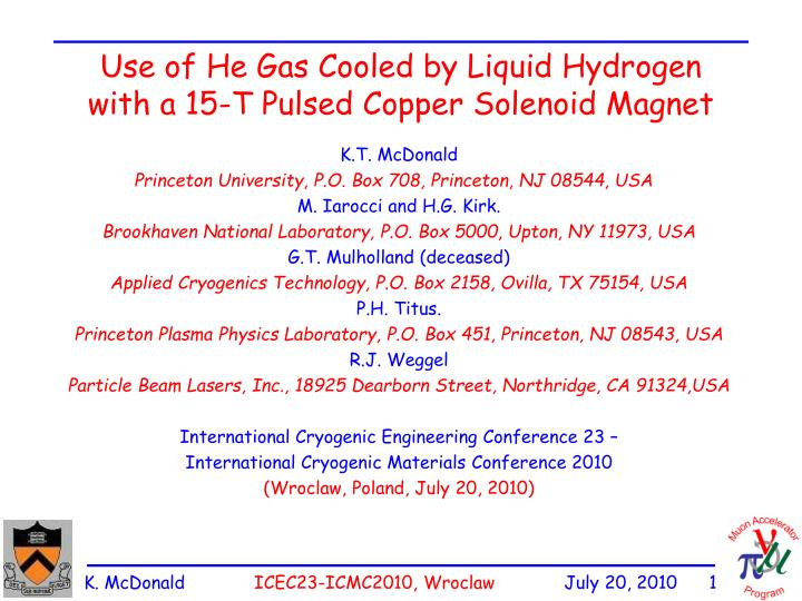 use of he gas cooled by liquid hydrogen with a 15 t pulsed copper solenoid magnet