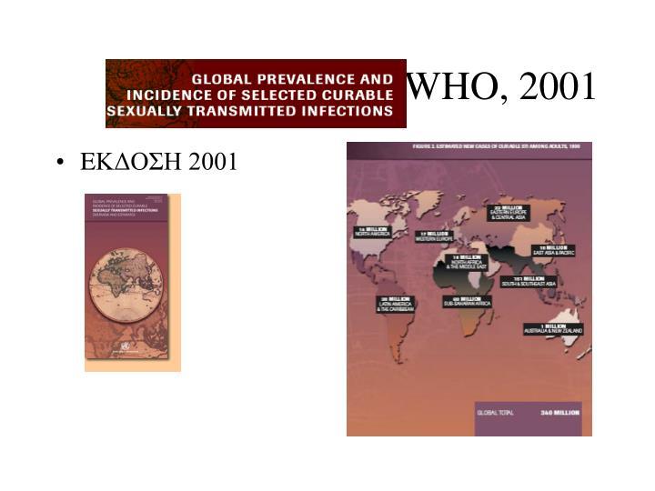 WHO, 2001