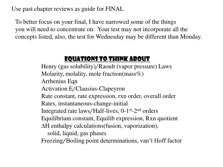 Use past chapter reviews as guide for FINAL