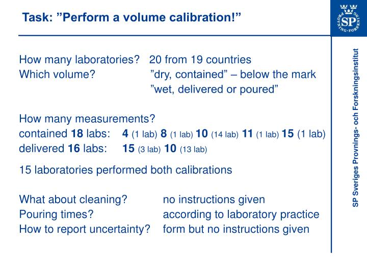 Task perform a volume calibration