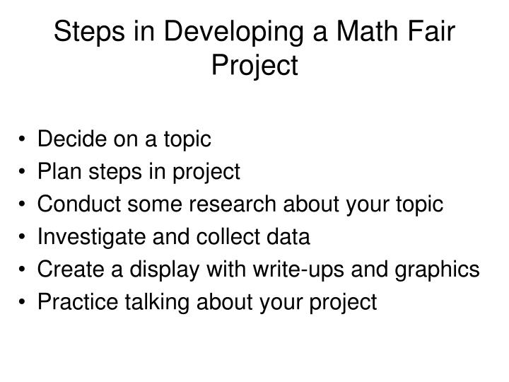 Steps in Developing a Math Fair Project