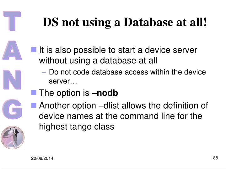 DS not using a Database at all!