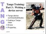 tango training part 3 writing a device server
