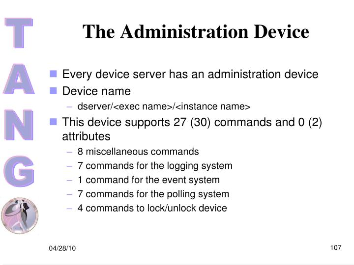 The Administration Device
