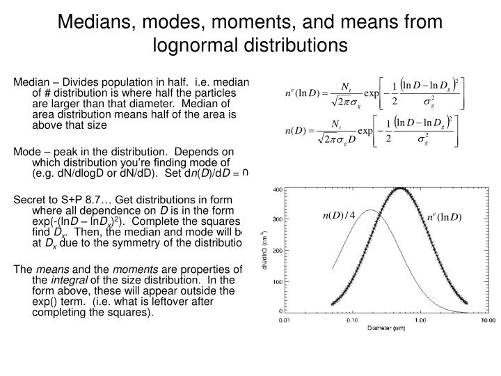 Medians, modes, moments, and means from lognormal distributions