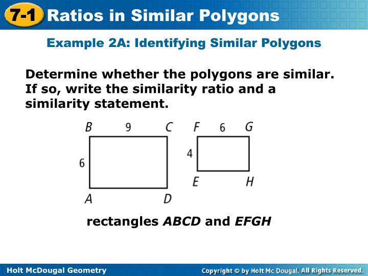 Example 2A: Identifying Similar Polygons