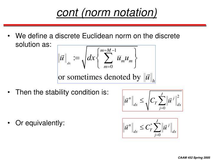 cont (norm notation)