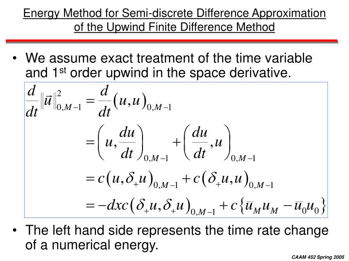 Energy Method for Semi-discrete Difference Approximation of the Upwind Finite Difference Method
