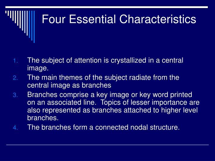 Four Essential Characteristics