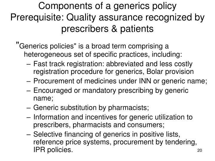 Components of a generics policy