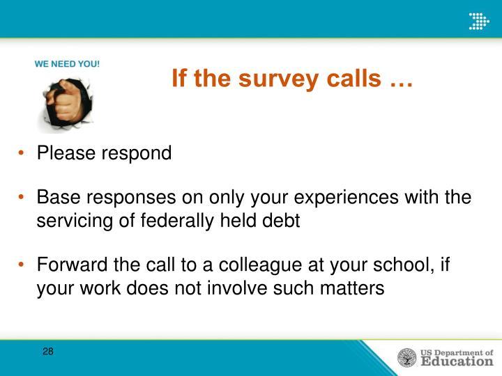 If the survey calls …