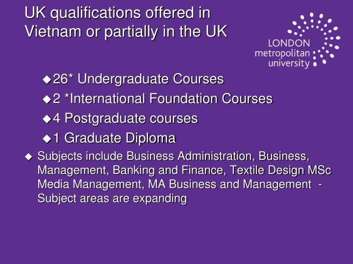 UK qualifications offered in Vietnam or partially in the UK