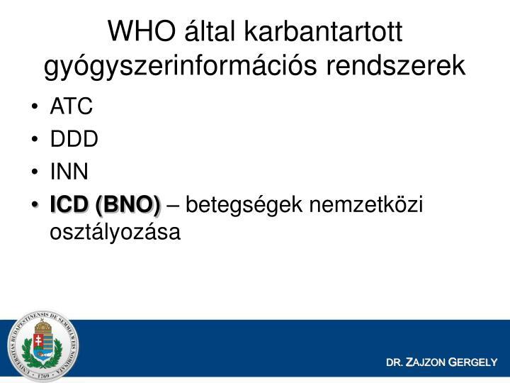 WHO által karbantartott gyógyszerinformációs rendszerek