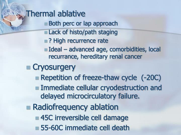 Thermal ablative