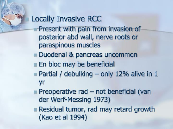 Locally Invasive RCC