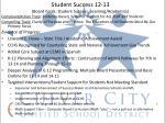 student success 12 13 board goals student success learning academics